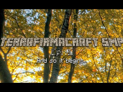 TerraFirmaCraft SMP Ep.1| And so it begins...