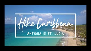Hike Antigua & St. Lucia
