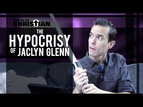 The Hypocrisy of Jaclyn Glenn