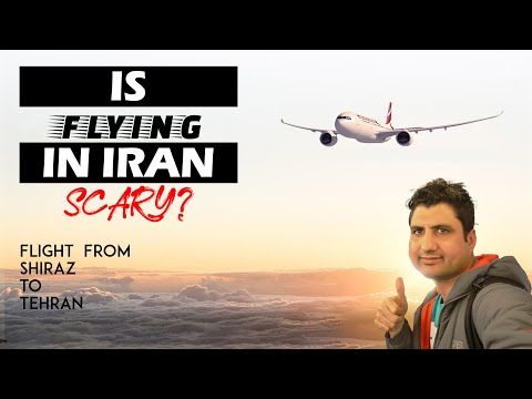 Is Flying in Iran Scary? My Flight from Shiraz to Tehran in Iran