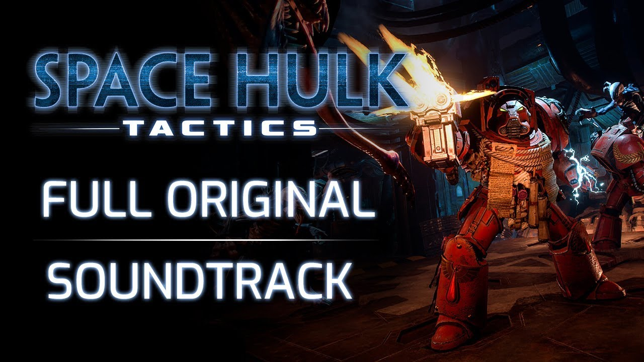 The original soundtrack to Space Hulk: Tactics is available now