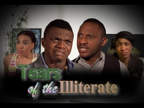 Download Tears Of The  Illiterate   -  Nigeria Nollywood Movie