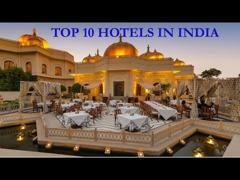 Top 10  Hotels  In India