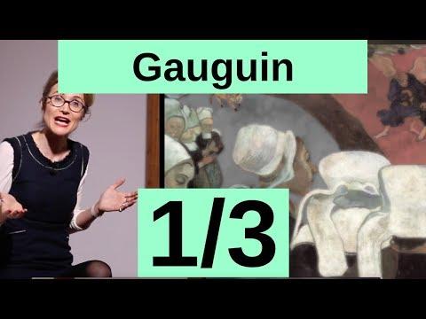 Paul Gauguin sème la zizanie, artiste de génie 1/3