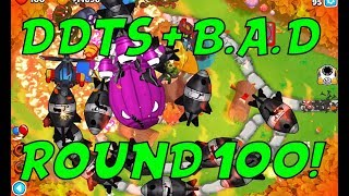 Bloons TD 6 - ROUND 100!!! BIGGEST BLOON EVER - B.A.D Bloon, DDT's AND MORE!