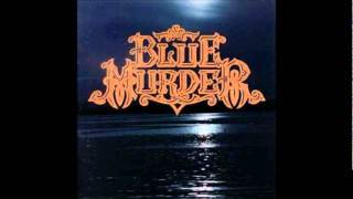"""Black-Hearted Woman"" by Blue Murder"
