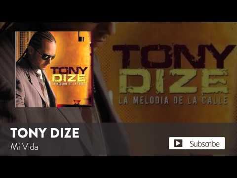 Tony Dize - Mi Vida  [Official Audio]