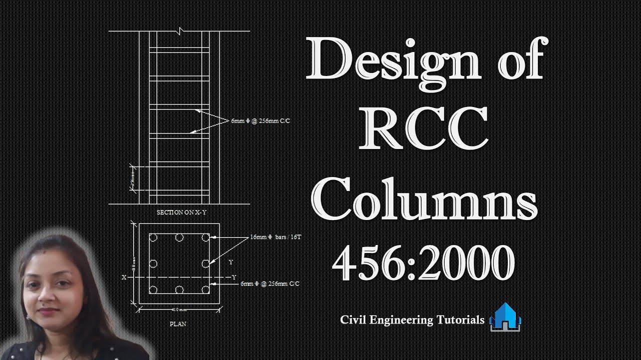Design of RCC Columns as per IS 456:2000 || CIVIL Design
