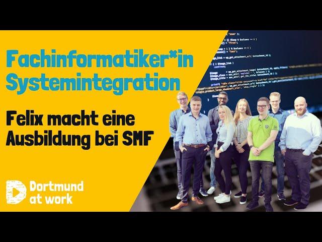 Ausbildung zum/zur Fachinformatiker*in für Systemintegration bei SMF
