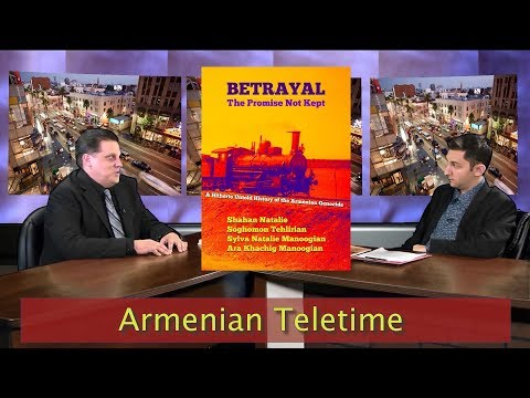 ARMENIAN GENOCIDE AND THE REAL REASON FOR THE CONFLICT IN THE MIDDLE EAST -- Betrayal