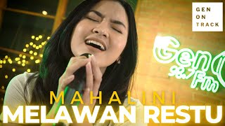Download MAHALINI - MELAWAN RESTU (LIVE) GENONTRACK