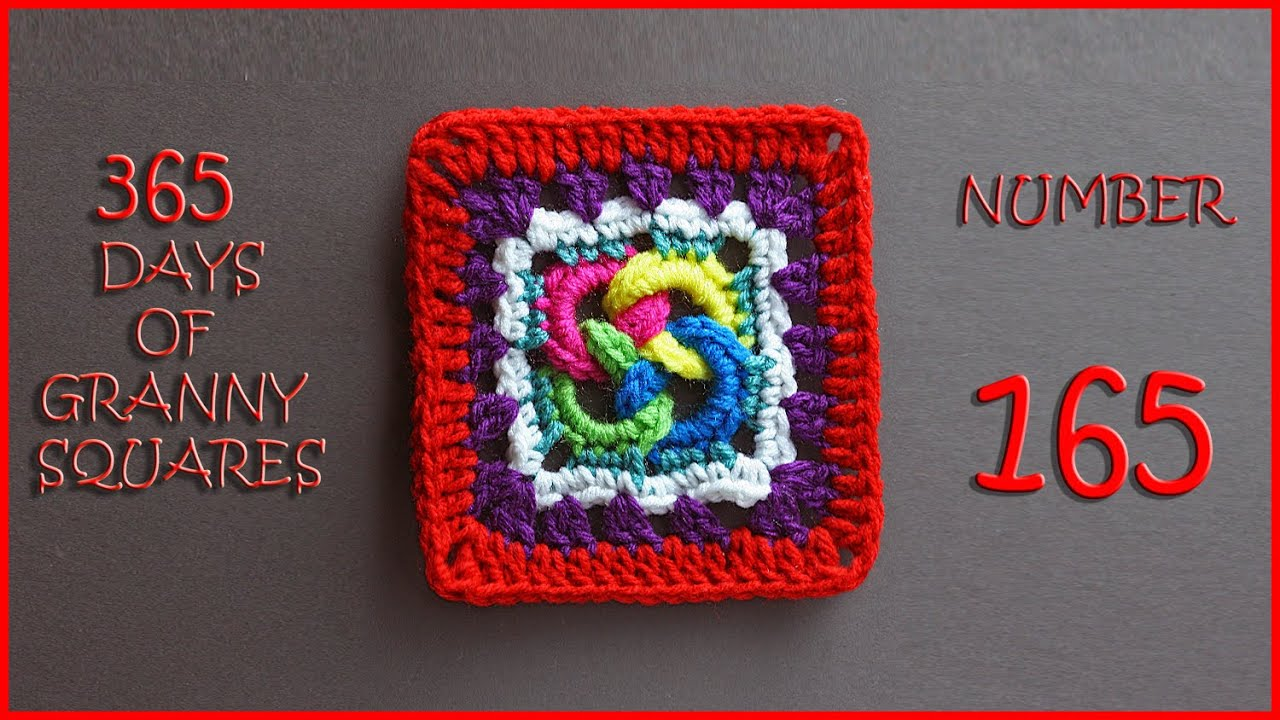 365 Days of Granny Squares Number 165 - YouTube