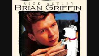 brian-griffin-rick-astley---never-gonna-give-you-up