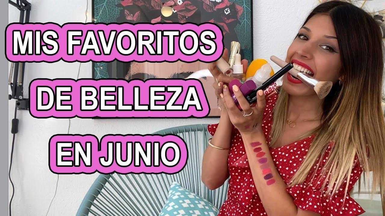 MIS FAVORITOS DE BELLEZA EN JUNIO