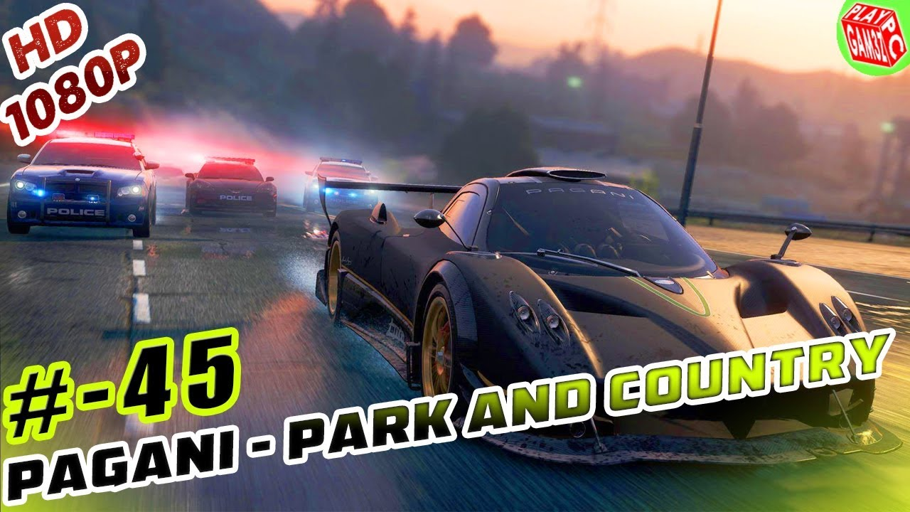 nfs most wanted pagani huayra-park and country race 45/71 gameplay