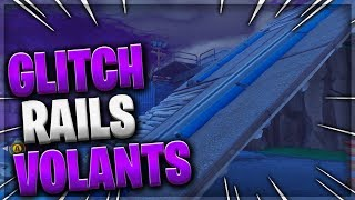 EXCLU GLITCH LIVRER THE VOLANT RAILS BOMBE - FORTNitE SAUVER THE WORLD