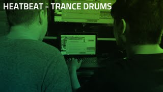 Trance Drums Tutorial | HEATBEAT
