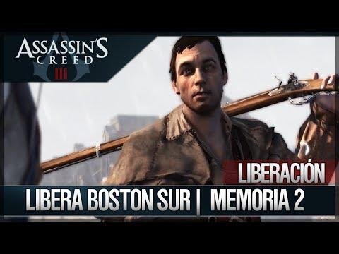 Assassin's Creed 3 - Walkthrough Español - Misiones Liberación - Libera Boston Sur [100%]