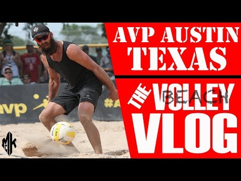 The AVP Austin Open Beach Volleyball Vlog | May 2018