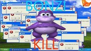 Fun with Bonzi Buddy Virus (BonziKill) [CRAZY]
