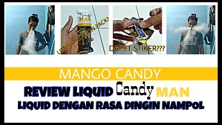 DINGIN NAMPOL! // Review Liquid candy man Mango Candy Limited Edition Pack