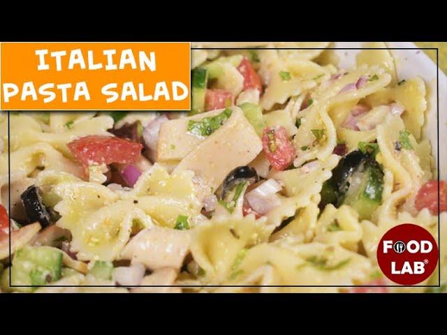 Italian Pasta Salad Recipe | Food Lab