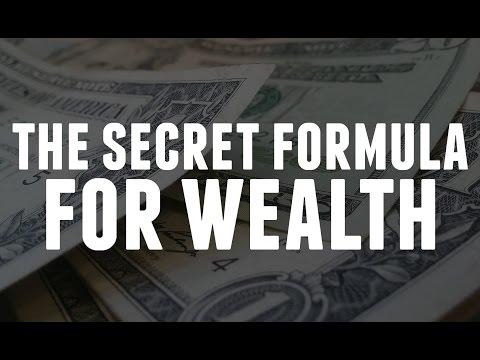 The Secret Formula For Wealth