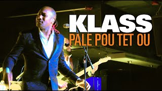 KLASS - Pale Pou Tet Ou (live) Boston