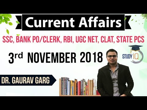 November 2018 Current Affairs in English 3 November 2018 - SSC CGL,CHSL,IBPS PO,RBI,State PCS,SBI