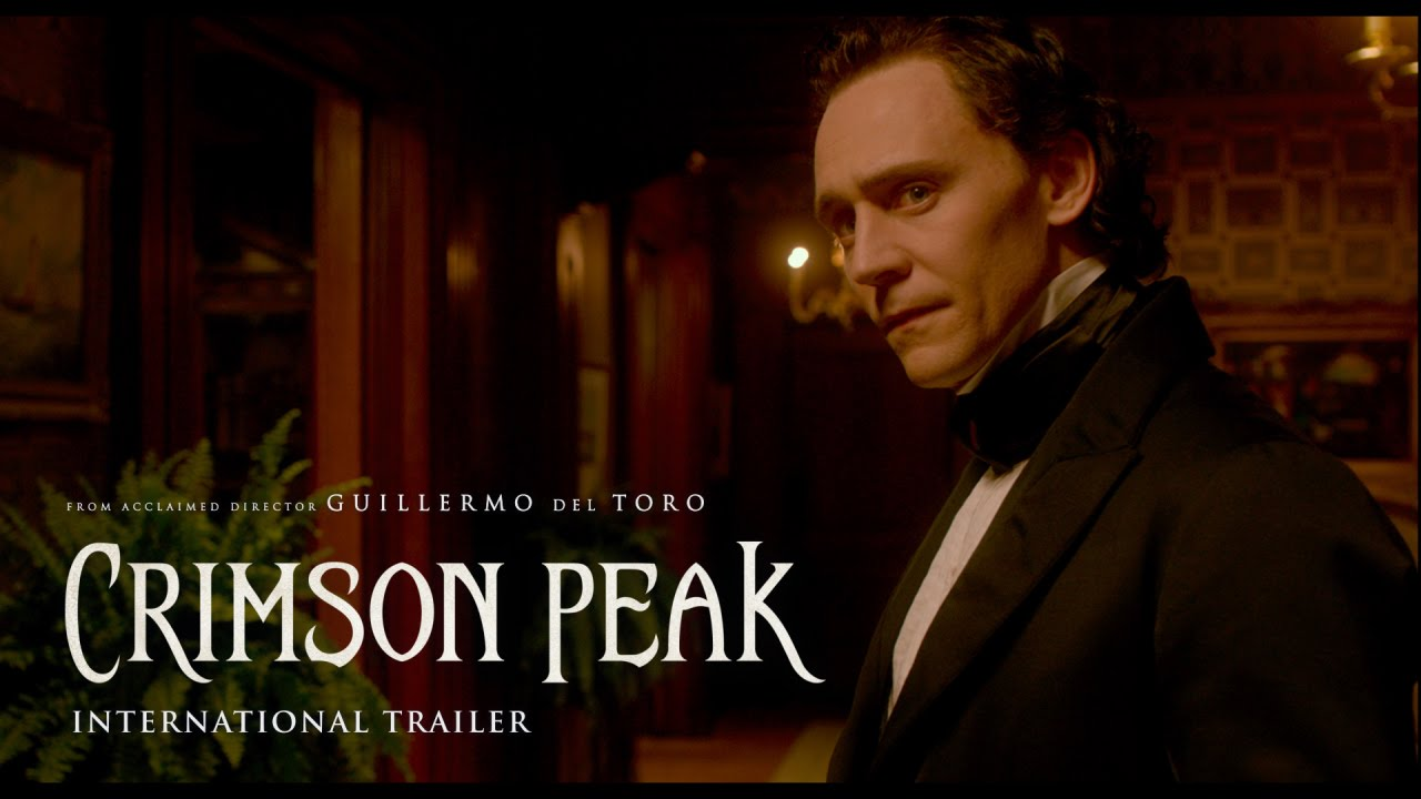Crimson Peak Crimson Peak Official International Trailer Universal Pictures