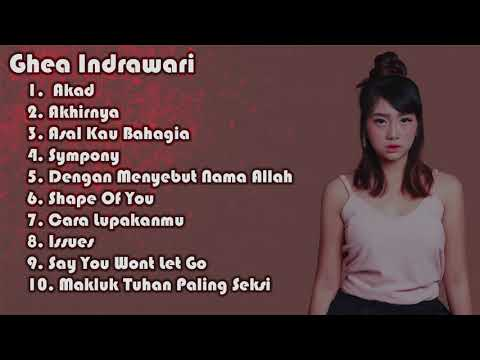 Full Album Best Cover Ghea Indrawari, Indonesia Idol 2018 Mp3 & Video Mp4