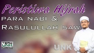 Ustaz Nazmi Karim: Peristiwa Hijrah Rasulullah SAW