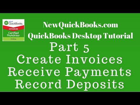 QuickBooks Desktop Tutorial Part 5: Create Invoices | Receive Payments | Undeposited | Deposits