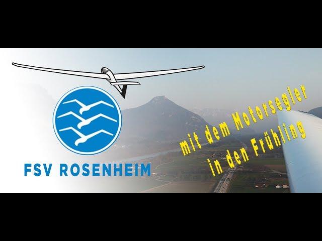 Flugsportverein Rosenheim Segelfliegen aus Leidenschaft - mit dem Motorsegler in den Frühling