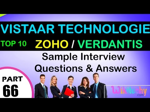 VISTAAR TECHNOLOGIES | ZOHO | VERDANTIS Top most interview questions and answers