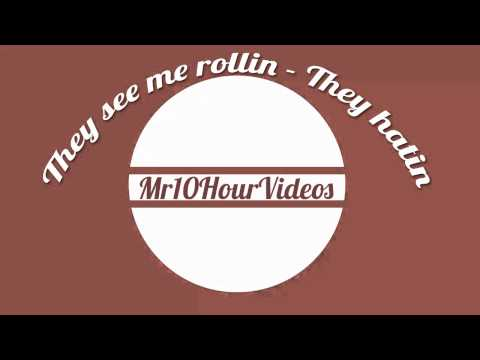 They see me rollin |10 HOURS| Mr10HourVideos