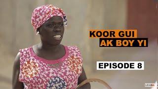 Koor Gui ak Boy yi - Saison 2 - Épisode 8