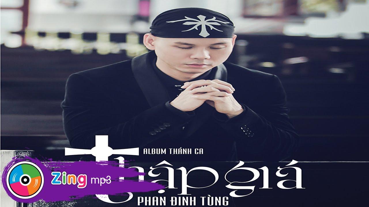 Thập Giá - Phan Đình Tùng (Album)