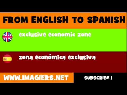 FROM ENGLISH TO SPANISH = exclusive economic zone