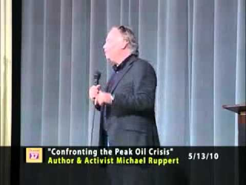 Michael Ruppert -  Peak Oil And Whats Next