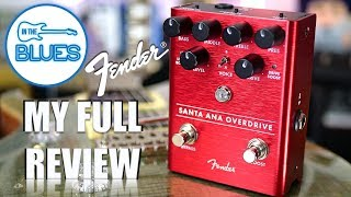 Fender Santa Ana Overdrive Pedal Review - Is it Groundbreaking?