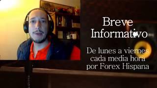 Breve Informativo - Noticias Forex del 18 de Julio del 2017