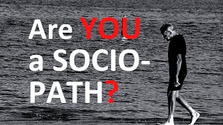 This sociopath test is Crazy: Are you a sociopath? (psychopath test)
