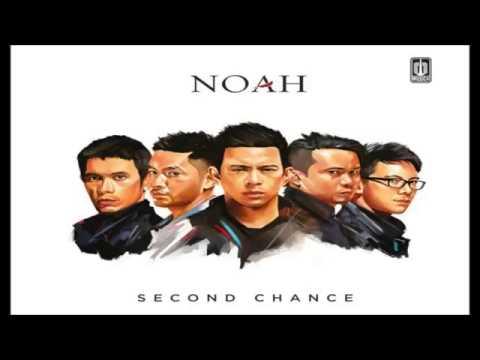 NOAH - Langit Tak Mendengar ( Second Chance )