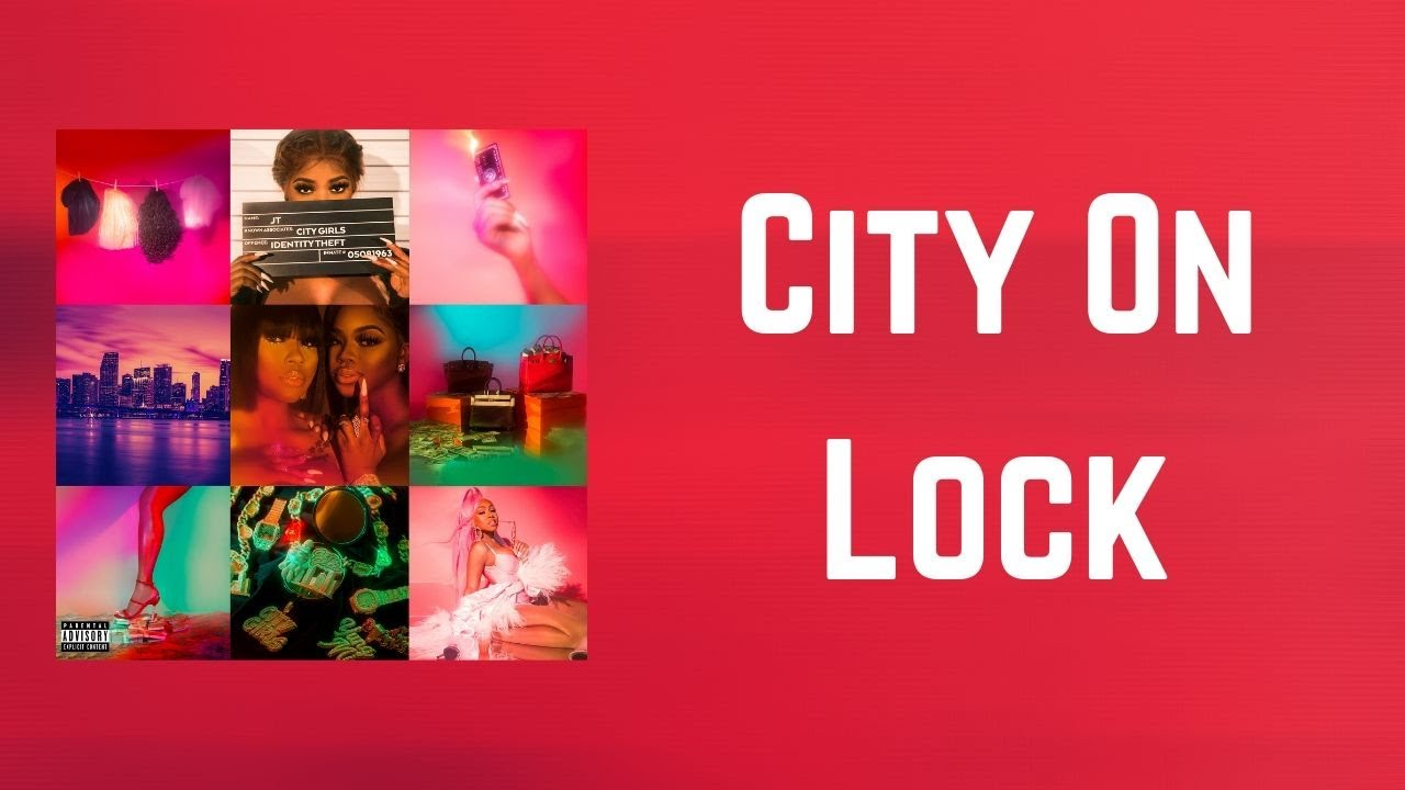 City Girls - City On Lock (Lyrics) feat. Lil Durk