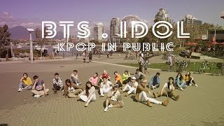 [KPOP IN PUBLIC - IDOL DANCE COVER] -- BTS -- 방탄소년단 [YOURS TRULY] #IDOLCHALLENGE