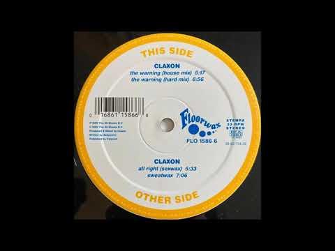 Claxon -  The Warning (Hard Mix) (1995)