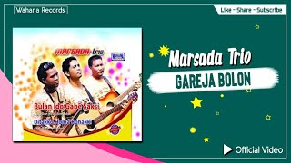 Download Video Marsada Trio - Gareja Bolon MP3 3GP MP4