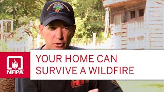 Your Home Can Survive a Wildfire