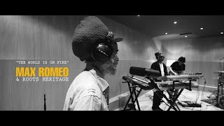 🎙️ Max Romeo & Roots Heritage - The World Is On Fire [Live at Baco Studio]